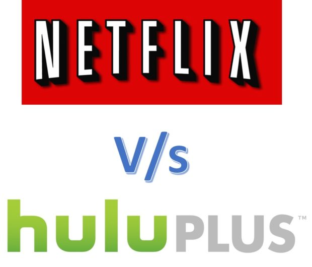 Netflix Vs Hulu plus comparison – which service suits your needs ?
